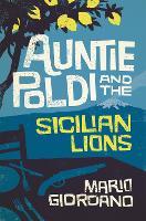 Auntie Poldi and the Sicilian Lions: Auntie Poldi 1 - Auntie Poldi (Hardback)