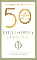 50 Philosophy Classics: Your shortcut to the most important ideas on being, truth, and meaning (Paperback)