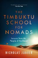 The Timbuktu School for Nomads: Lessons from the People of the Desert (Paperback)