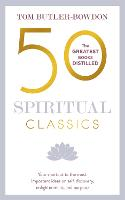 50 Spiritual Classics: Your shortcut to the most important ideas on self-discovery, enlightenment, and purpose (Paperback)