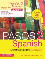 Pasos 2 (Fourth Edition) Spanish Intermediate Course: Course Pack