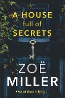 A House Full of Secrets: All she sees is the perfect man, but what is he hiding? (Paperback)