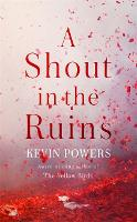 A Shout in the Ruins (Hardback)