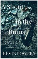 A Shout in the Ruins (Paperback)