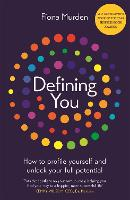 Defining You: How to profile yourself and unlock your full potential - SELF DEVELOPMENT BOOK OF THE YEAR (Paperback)