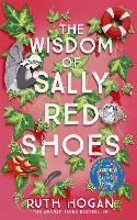 The Wisdom of Sally Red Shoes (Hardback)