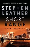 Short Range: The 16th Spider Shepherd Thriller - The Spider Shepherd Thrillers (Paperback)