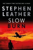 Slow Burn: The 17th Spider Shepherd Thriller - The Spider Shepherd Thrillers (Hardback)
