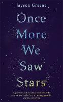 Once More We Saw Stars: A Memoir (Hardback)