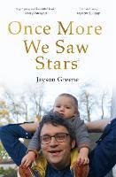 Once More We Saw Stars: A Memoir (Paperback)