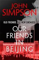Our Friends in Beijing (Paperback)