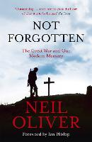 Not Forgotten: The Great War and Our Modern Memory (Paperback)