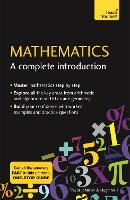 Mathematics: A Complete Introduction: The Easy Way to Learn Maths (Paperback)