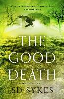 The Good Death - Oswald de Lacy (Paperback)