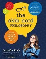 The Skin Nerd Philosophy
