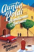 Auntie Poldi and the Handsome Antonio: Auntie Poldi 3 (Paperback)