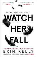 Watch Her Fall (Hardback)