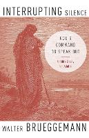 Interrupting Silence: God's Command to Speak Out (Paperback)