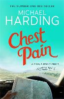 Chest Pain: A man, a stent and a camper van (Paperback)