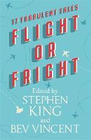 Flight or Fright (Hardback)