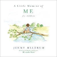 A Little Moment of Me for Children - Little Moments for Children (Hardback)