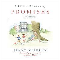 A Little Moment of Promises for Children - Little Moments for Children (Hardback)
