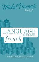 Language Builder French (Learn French with the Michel Thomas Method) (CD-Audio)