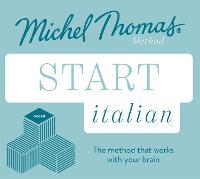 Start Italian New Edition (Learn Italian with the Michel Thomas Method): Beginner Italian Audio Taster Course (CD-Audio)