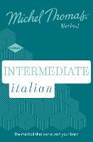 Intermediate Italian New Edition (Learn Italian with the Michel Thomas Method): Intermediate Italian Audio Course (CD-Audio)