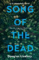 Song of the Dead: An eerie Scottish murder mystery (DI Westphall 1) - DI Westphall (Paperback)