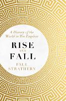 Rise and Fall: A History of the World in Ten Empires (Paperback)