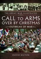 The Great War Illustrated: The Home Front 1914 (Paperback)