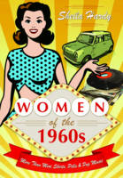 Women of the 1960s (Hardback)