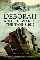 Deborah and the War of the Tanks (Hardback)