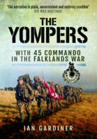 Yompers: With 45 Commando in the Falklands War