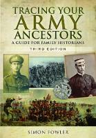 Tracing Your Army Ancestors - 3rd Edition (Paperback)