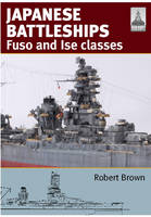 Shipcraft 24: Japanese Battleship s Fuso and Ise Classes (Paperback)