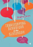 Transforming Behaviour in the Classroom: A solution-focused guide for new teachers (Paperback)