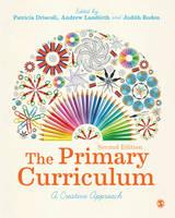 The Primary Curriculum: A Creative Approach (Hardback)