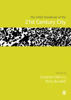 The SAGE Handbook of the 21st Century City (Hardback)