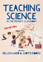 Teaching Science in the Primary Classroom (Hardback)