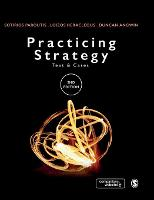 Practicing Strategy: Text and cases (Hardback)