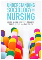 Understanding Sociology in Nursing (Hardback)