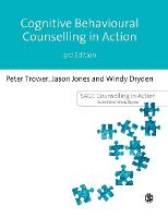 Cognitive Behavioural Counselling in Action - Counselling in Action Series (Hardback)