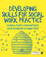 Developing Skills for Social Work Practice (Hardback)