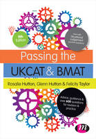 Passing the UKCAT and BMAT: Advice, Guidance and Over 650 Questions for Revision and Practice - Student Guides to University Entrance Series (Hardback)
