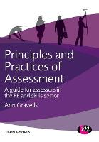 Principles and Practices of Assessment: A guide for assessors in the FE and skills sector - Further Education and Skills (Paperback)