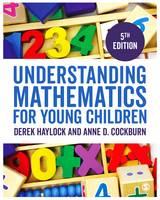 Understanding Mathematics for Young Children: A Guide for Teachers of Children 3-7 (Hardback)
