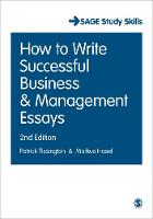 How to Write Successful Business and Management Essays - Student Success (Hardback)