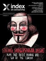 Staging Shakespearian Dissent: Plays that provoke, protest and slip by the censors - Index on Censorship (Paperback)